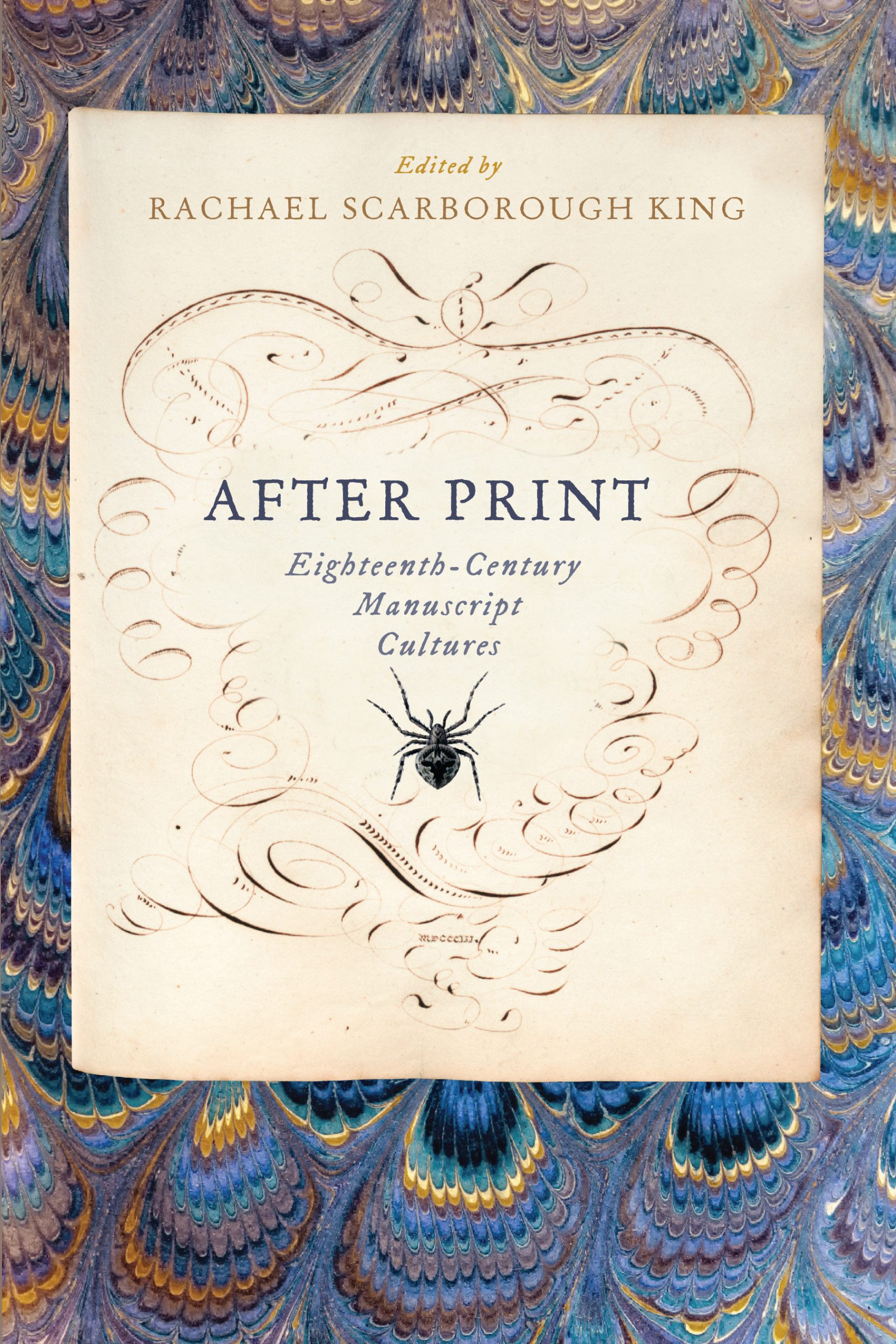 Cover of After Print: Eighteenth-Century Manuscript Cultures
